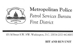 I received a letter from Metropolitan Police Department Hit and Run Unit