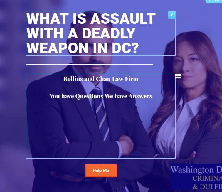 What is an assault with a deadly weapon in DC