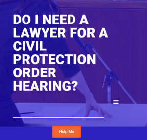 Do I need a lawyer for a civil protection order hearing