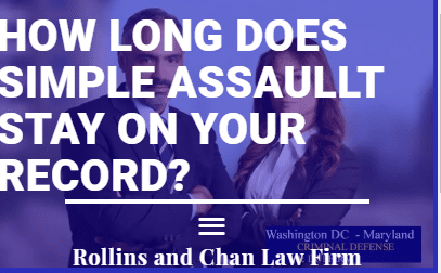 How long does simple assault stay on your record