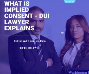 Implied consent - DUI lawyer explains